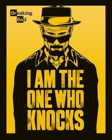 BREAKING BAD I AM THE ONE WHO KNOCKS plakat 40x50cm